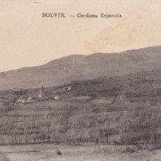 Postales: GIRONA, BOLVIR CERDAÑA ESPAÑOLA. NO CONSTA EDITOR. SIN CIRCULAR. Lote 288691658