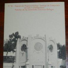 Postales: POSTAL DE LA EXPOSICION REGIONAL GALLEGA. SANTIAGO DE COMPOSTELA, SECCION CONTEMPORANEA, PABELLON DE. Lote 294551168