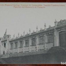 Postales: POSTAL DE LA EXPOSICION REGIONAL GALLEGA. SANTIAGO DE COMPOSTELA, SECCION CONTEMPORANEA, PABELLON DE. Lote 294551608