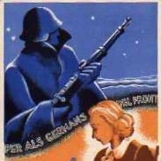 Postales: PROPAGANDA BELICA P.S.U - U.G.T PER ALS GERMANS DEL FORT DONES TREBALLEU. Lote 4202303
