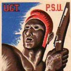 Postales: POSTAL ORIGNAL PROPAGANDA BELICA U.G.T- P.S.U. Lote 4202390