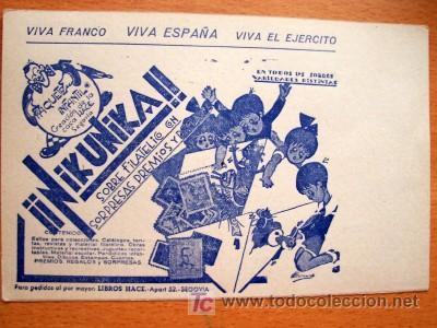 CURIOSA TARJETA POSTAL IMPRESA POR DETRÁS CON PROPAGANDA DE NIKUNIKA, SOBRE FILATELICOS CON SORPRESA (Postales - Postales Temáticas - Guerra Civil Española)
