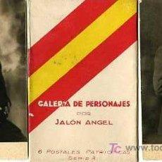 Postales: GALERIA DE PERSONAJES, POR JALON ANGEL, 6 POSTALES PATRIOTICAS SERIE A, . Lote 5455171