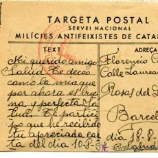 Postales: TARGETA POSTAL SERVEI NACIONAL MILICIES ANTIFEIXISTES DE CATALUNYA DATA 18-8-1937. Lote 5181018