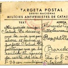 Postales: TARGETA POSTAL SERVEI NACIONAL MILICIES ANTI FEIXISTES DE CATALUNYA, DATA 6-8-1937. Lote 5181040