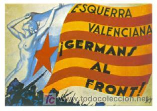 ESQUERRA VALENCIANA ,, CARTEL REPUBLICANO DEL PUEBLO VALENCIANO (Postales - Postales Temáticas - Guerra Civil Española)