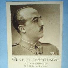 Postales: POSTAL-- EL GENERALISIMO-- 1938, FRENTES Y HOSPITALES. Lote 26900484