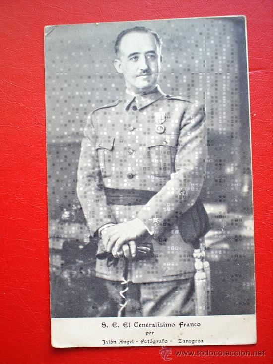 S.E. EL GENERALISIMO FRANCO-JALON ANGEL-ZARAGOZA (Postales - Postales Temáticas - Guerra Civil Española)