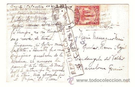 ANTIGUA POSTAL REPUBLICA ESPAÑOLA CENSURA CIRCULADA DE COLOMBIA A CERDANYOLA DEL VALLES 1938 (Postales - Postales Temáticas - Guerra Civil Española)