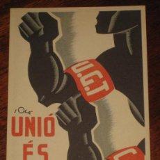 Postcards - ANTIGUA POSTAL DE LA GUERRA CIVIL - U. G. T. - C.N.T. - DEL BANDO REPUBLICANO - UNIO ES FORCA - ILUS - 26518046