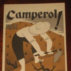 Postales: ANTIGUA POSTAL DE LA GUERRA CIVIL - U.G.T. - CAMPEROL ! LA REVOLUCIO NECESSITA EL TEU ESFORC - ILUST. Lote 26537839