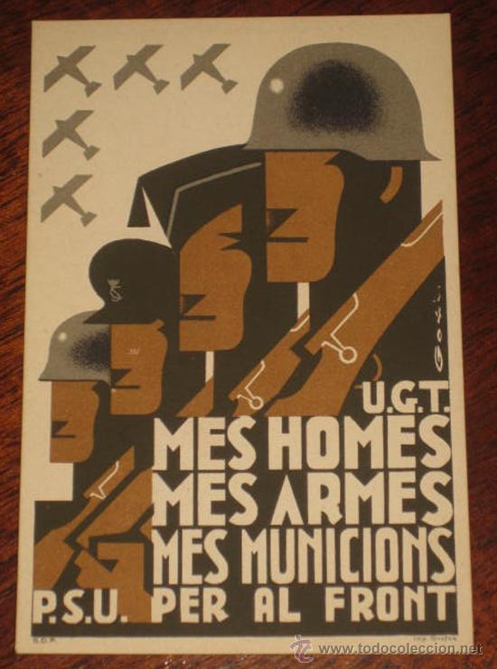 ANTIGUA POSTAL DE LA GUERRA CIVIL - U.G.T. - P.S.U. - DEL BANDO REPUBLICANO - MES HOMES, MES ARMES, (Postales - Postales Temáticas - Guerra Civil Española)