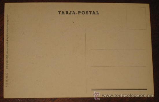 Postales: ANTIGUA POSTAL DE LA GUERRA CIVIL - U.G.T. - P.S.U. - DEL BANDO REPUBLICANO - AVANT ! - ILUSTRADOR C - Foto 2 - 26518049