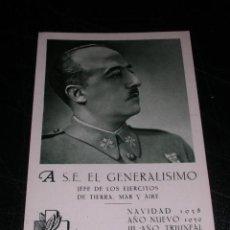 Postales: A S E EL GENERALISOMO, FRENTES Y HOSPITALES, FELICITACION, NAVIDAD 1938, AÑO NUEVO 1939, III AÑO TRI. Lote 27557432