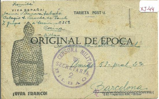 (XJ-44)TARJETA POSTAL ENVIADA DESDE EL CAMPO DE CONCENTRACION COLEGIO PATRONATO(BILBAO)-GUERRA CIVIL (Postales - Postales Temáticas - Guerra Civil Española)