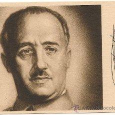 Postales: POSTAL DEL GENERALÍSIMO FRANCO CON SU FIRMA EN FACSÍMIL, SIN CIRCULAR. Lote 28688437