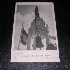 Postales: EIAS , EXPOSICION I DE ARTE SACRO, INGRESO, FOTO J. VERT, ( FRANCO ), POSTAL NACIONAL. Lote 29600954