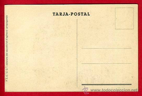 Postales: POSTAL GUERRA CIVIL ESPAÑOLA, UGT PSU, MES HOMES MES ARMES MES MUNICIONS PER AL FRONT , ORIGINAL - Foto 2 - 30007577