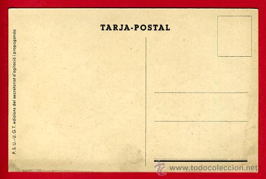 Postales: POSTAL GUERRA CIVIL ESPAÑOLA, UGT PSU, TREBALLADORS TOTS CONTRA EL FEIXISME , ORIGINAL - Foto 2 - 30007603