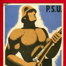 Postales: POSTAL GUERRA CIVIL ESPAÑOLA, PSU HOMES FORTS AL FRONT , ORIGINAL. Lote 30007235