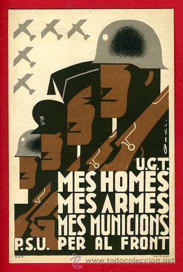 POSTAL GUERRA CIVIL ESPAÑOLA, UGT PSU, MES HOMES MES ARMES MES MUNICIONS PER AL FRONT , ORIGINAL (Postales - Postales Temáticas - Guerra Civil Española)
