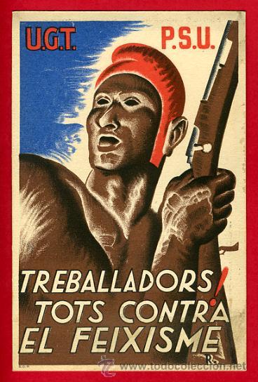 POSTAL GUERRA CIVIL ESPAÑOLA, UGT PSU, TREBALLADORS TOTS CONTRA EL FEIXISME , ORIGINAL (Postales - Postales Temáticas - Guerra Civil Española)