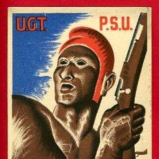 Postales: POSTAL GUERRA CIVIL ESPAÑOLA, UGT PSU, TREBALLADORS TOTS CONTRA EL FEIXISME , ORIGINAL. Lote 30007603