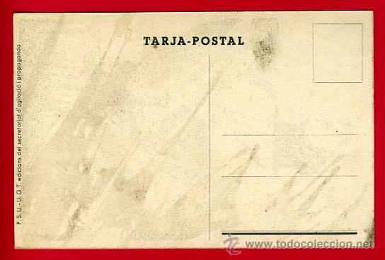 Postales: POSTAL GUERRA CIVIL ESPAÑOLA, PSU HOMES FORTS AL FRONT , ORIGINAL - Foto 2 - 30007235