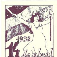 4236 - GUERRA CIVIL - TARJETA POSTAL 14 DE ABRIL DE 1938
