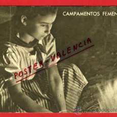 Postales: POSTAL CAMPAMENTOS FEMENINOS, FALANGE, FRENTE DE JUVENTUDES, ORIGINAL, P69401. Lote 31281749