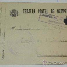 Postales: ANTIGUA TARJETA POSTAL DE CAMPAÑA, CON CENSURA MILITAR DE SANTANDER, REMITIDA POR UN SOLDADO DE LA B. Lote 31791727