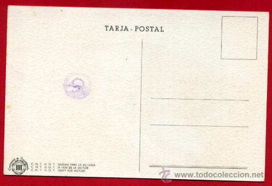 Postales: POSTAL GUERRA CIVIL, UGT CNT, UNITAT OBRERA , PER A AIXAFAR EL FEIXIME , GRAFOS , ORIGINAL - Foto 2 - 32046497