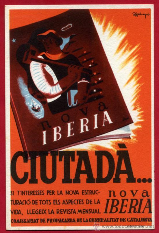 POSTAL GUERRA CIVIL, NOVA IBERIA CIUTADA , GENERALITAT CATALUNYA , GRAFOS , ORIGINAL (Postales - Postales Temáticas - Guerra Civil Española)