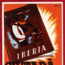 Postales: POSTAL GUERRA CIVIL, NOVA IBERIA CIUTADA , GENERALITAT CATALUNYA , GRAFOS , ORIGINAL. Lote 32046348