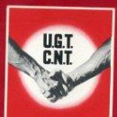 Postales: POSTAL GUERRA CIVIL, UGT CNT, UNITAT OBRERA , PER A AIXAFAR EL FEIXIME , GRAFOS , ORIGINAL. Lote 32046497