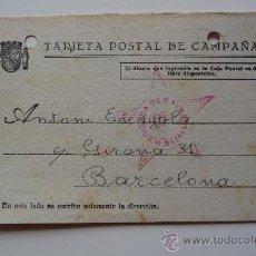 Postales: (JX-222)TARJETA POSTAL DE CAMPAÑA SELLO 72 BRIGADA 1 BATALLON-GUERRA CIVIL. Lote 32431922