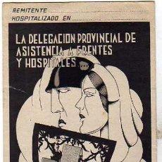 Postales: LA DELEGACION PROVINCIAL DE ASISTENCIA A FRENTES Y HOSPITALES. GUERRA CIVIL. VIVA FRANCO.. Lote 33314528