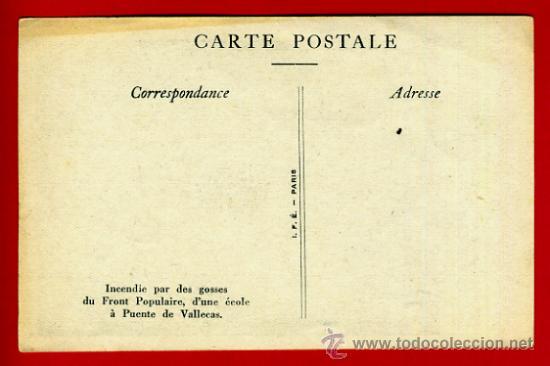 Postales: POSTAL GUERRA CIVIL, REVOLUCION FRENTE POPULAR INCENDIO PUENTE VALLECAS MADRID , ORIGINAL - Foto 2 - 34216984