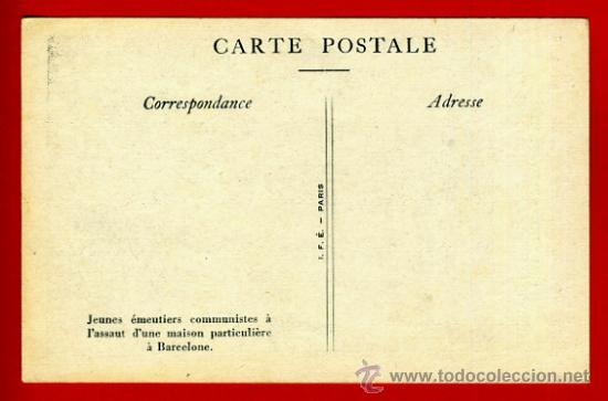 Postales: POSTAL GUERRA CIVIL, REVOLUCION FRENTE POPULAR, COMUNISTAS EN CASA PARTICULAR BARCELONA , ORIGINAL - Foto 2 - 34217002