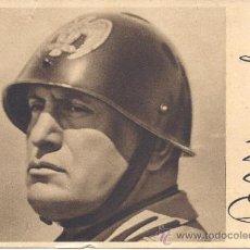 Postales: PS1529 POSTAL DE BENITO MUSSOLINI EN RECUERDO A LOS LEGIONARIOS ITALIANOS EN CATALUÑA. 1939. Lote 34231702