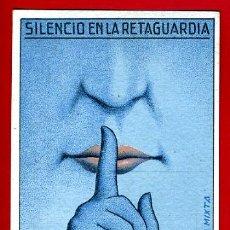 Postales: POSTAL GUERRA CIVIL , SILENCIO EN LA RETAGUARDIA ,LXIX BRIGADA MIXTA, 1938, ORIGINAL. Lote 34755337