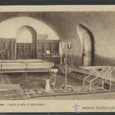 Postales: ALCAZAR DE TOLEDO - CAPILLA Y SALA DE OPERACIONES - H. ARTE - (12.101). Lote 35016159