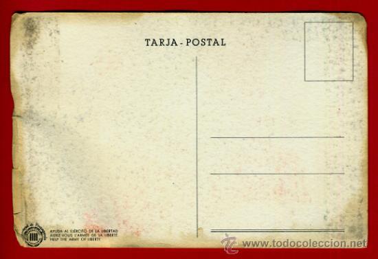 Postales: POSTAL GUERRA CIVIL, AJUDEU A LEXERCIT DDE LA LLIBERTAT , ORIGINAL. - Foto 2 - 37073358