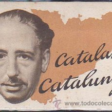 Postales: POSTAL OROGINAL GUERRA CIVIL PRESIDENT COMPANYS CATALANS CATALUNYA . Lote 40229498