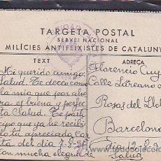 Postales: POSTAL ORIGINAL GUERRA CIVIL MILICIES ANTIFEIXISTES DE CATALUNYA . Lote 40229947