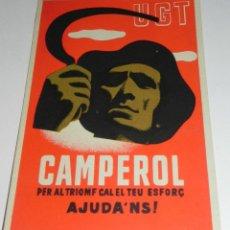 Postales: ANTIGUA POSTAL GUERRA CIVIL, P.S.U. - U.G.T. CAMPEROL PER AL TRIOMF CAL EL TEU ESFORC AJUDA ´NS ¡ - . Lote 38288360