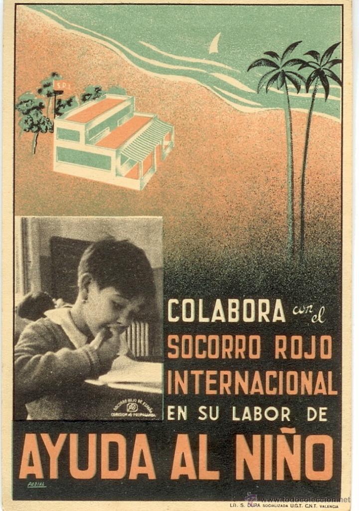 POSTAL REPÚBLICA AYUDA AL NIÑO - COLABORA CON EL SOCORRO ROJO INTERNACIONAL VALENCIA - GUERRA CIVIL (Postales - Postales Temáticas - Guerra Civil Española)
