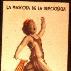 Postales: POSTAL ORIGINAL GUERRA CIVIL - REPUBLICANA - EL MES PETIT. Lote 43221447