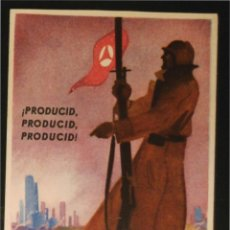 Postales: POSTAL ORIGINAL GUERRA CIVIL - REPUBLICANA - PRODUCIR. Lote 43221818