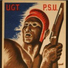 Postales: POSTAL DE CAMPAÑA ORIGINAL GUERRA CIVIL - REPUBLICANA U.G.T-P.S.U. - TREBALLADORS. Lote 43227470